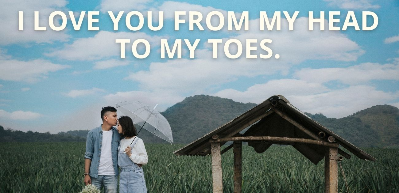 I love you from my head to my toes