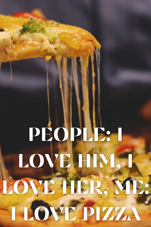 People I Love Him I love her Me I love pizza