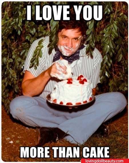 i love you more than cake