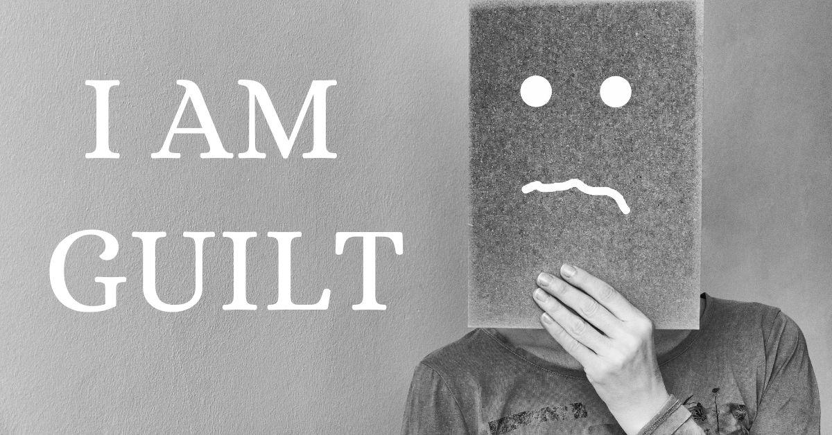 I am guilt